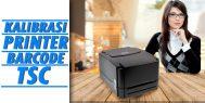 Cara Kalibarasi Printer TSC dalam waktu 5 Detik