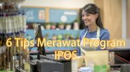 Tips Merawat Program IPOS