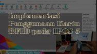 Implementasi Penggunaan Kartu RFID pada IPOS 5