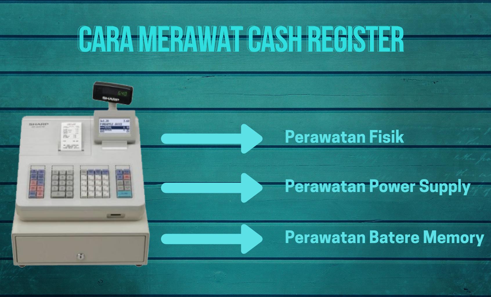 Cara Merawat Cash Register
