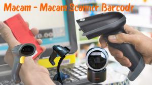 Macam - Macam Scanner Barcode