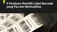 Panduan Memilih Label Barcode